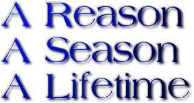 Image result for reason, a season or a lifetime